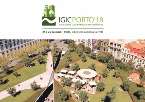 IGIC Porto 2018 | Primeira Conferência Internacional de infraestruturas Verdes no Porto
